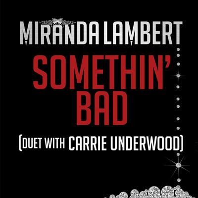 Miranda Lambert Ft Carrie Underwood