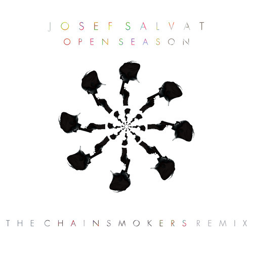 josef salvat open season the chainsmokers remix. Black Bedroom Furniture Sets. Home Design Ideas