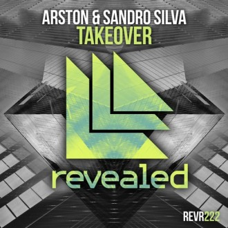 Arston & Sandro Silva - Takeover
