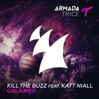 Kill The Buzz Ft. Katt Niall - Galaxies