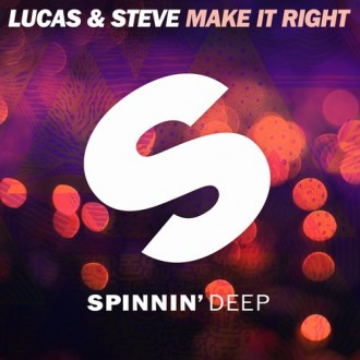 Lucas & Steve - Make It Right