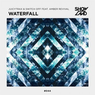 JuicyTrax & Switch Off Ft. Amber Revival - Waterfall