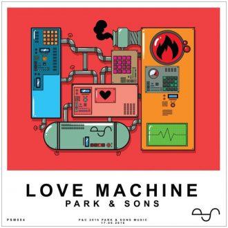 Park & Sons - Love Machine