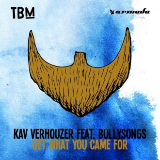 Kav Verhouzer Ft. Bullysongs - What You Came For