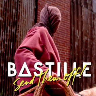 Bastille - Send Them Off!