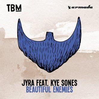 JYRA Ft. Kye Sones - Beautiful Enemies