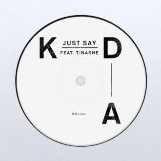 KDA ft. Tinashe - Just Say