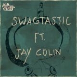 The Strangest Freaks ft Jay Colin – Swagtastic