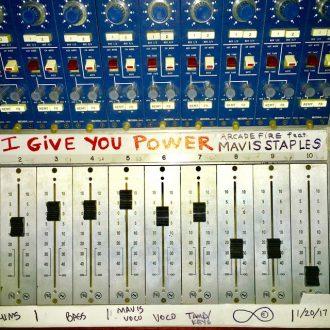 Arcade Fire ft. Mavis Staples - I Give You Power