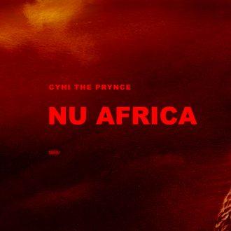 CyHi The Prynce - Nu Africa