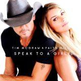 Tim McGraw & Faith Hill – Speak To A Girl