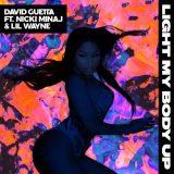 David Guetta ft. Nicki Minaj & Lil Wayne – Light My Body Up
