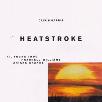 Calvin Harris ft. Young Thug, Pharrell Williams & Ariana Grande - Heatstroke