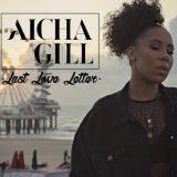 Aïcha Gill – Last Love Letter
