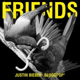 Justin Bieber & BloodPop – Friends