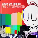 Armin van Buuren – This Is A Test (Julian Jordan Remix)