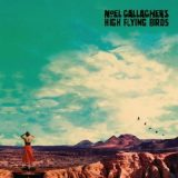 Noel Gallagher High Flying Bird's – High Mountain