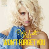 Pixie Lott ft. Stylo G – Won't Forget You