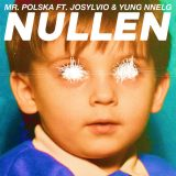 Mr. Polska ft. Josylvio & Yung Nnelg – Nullen