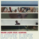 Major Lazer ft. Azaryah – Love Life