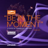 Armin van Buuren – Be In The Moment (Tim Mason remix)