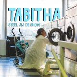 Tabitha – Steel Jij De Show