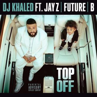 DJ Khaled, Jay Z, Future & Beyonce - Top Off