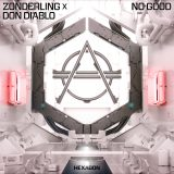 Zonderling ft. Don Diablo – No Good