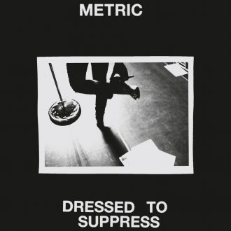 Metric - Dressed to Suppress