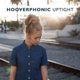Hooverphonic – Uptight