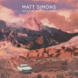 Matt Simons – Made It Out Alright