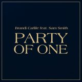 Brandi Carlile ft. Sam Smith – Party Of One