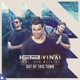 Hardwell & VINAI ft. Cam Meekins – Out Of This Town