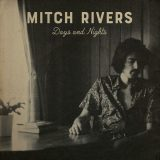 Mitch Rivers – Days And Nights