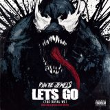 Run The Jewels – Let's Go (The Royal We)