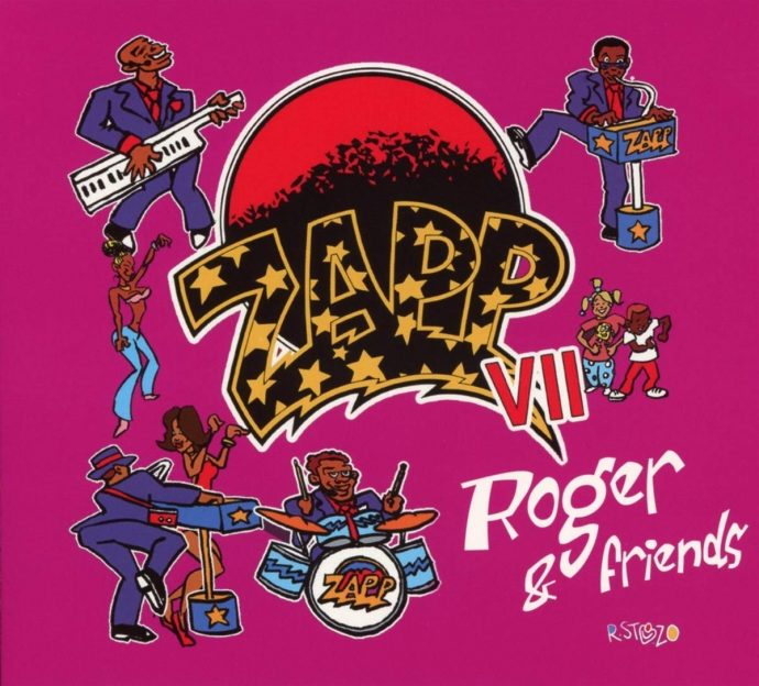Zapp Zapp Vii Roger Amp Friends