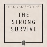 Navarone – The Strong Survive
