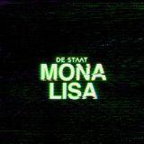 De Staat – Mona Lisa