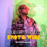 Sean Paul ft. Stefflon Don – Shot & Wine
