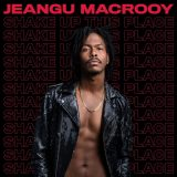 Jeangu Macrooy – Shake Up This Place