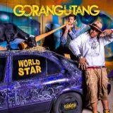 Gorangutang – Worldstar