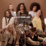 Kelly Rowland – Crown