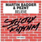 Martin Badder & PEZNT – Believe