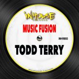 Todd Terry – Music Fusion