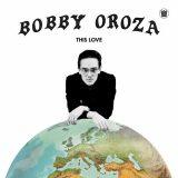 Bobby Oroza – Deja Vu
