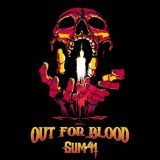 Sum 41 – Out For Blood