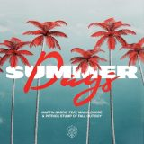 Martin Garrix ft. Macklemore & Patrick Stump – Summer Days
