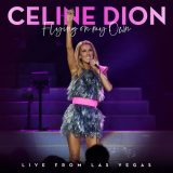 Céline Dion – Flying On My Own