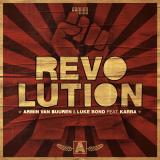 Armin van Buuren & Luke Bond ft. Karra – Revolution