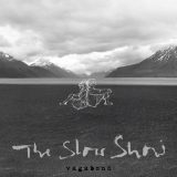 The Slow Show – Vagabond